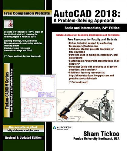AutoCAD 2018: A Problem-Solving Approach,Basic and Intermediate: Prof. Sham Tickoo
