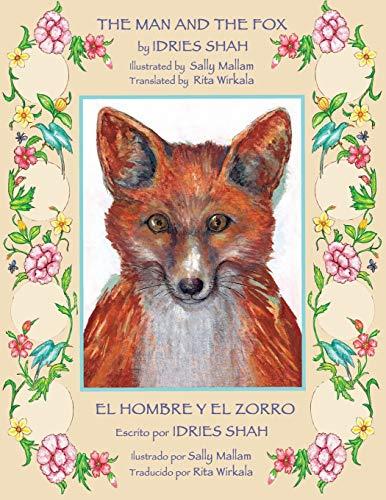 9781942698135: The Man and the Fox / El hombre y el zorro