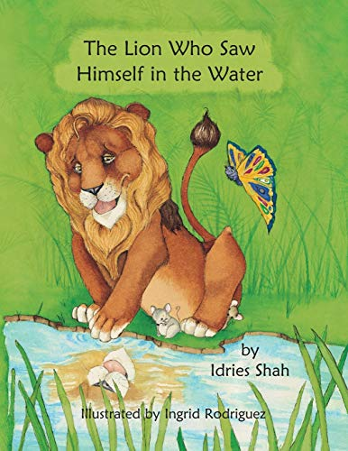 9781942698173: The Lion Who Saw Himself in the Water