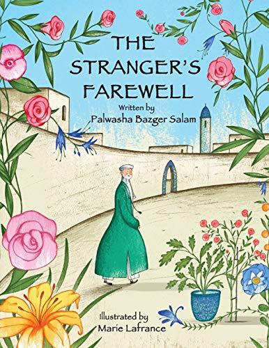 The Stranger's Farewell: Salam, Palwasha Bazger