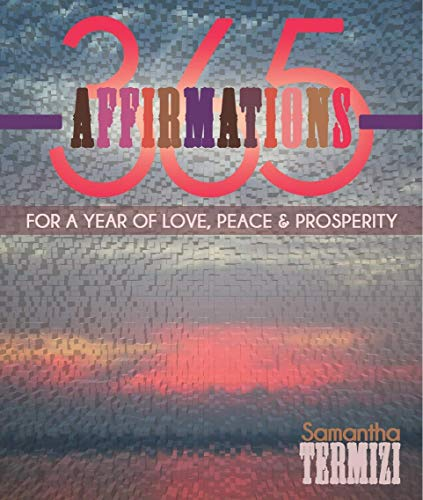 9781942705031: 365 Affirmations for a Year of Love, Peace & Prosperity