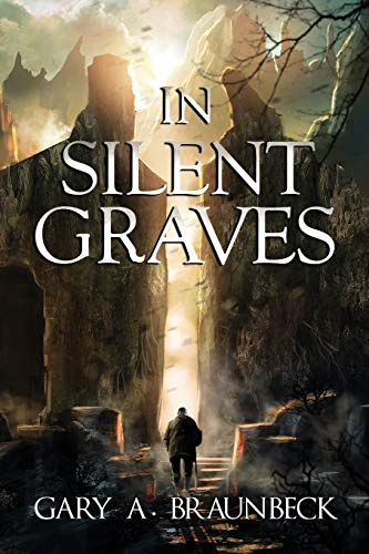 9781942712329: In Silent Graves