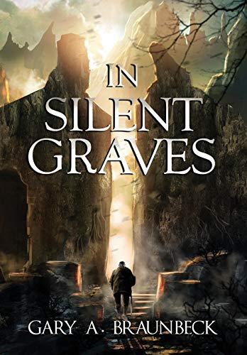 9781942712350: In Silent Graves