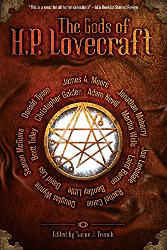The Gods of HP Lovecraft 9781942712565 ***TOP TEN SELECTION FOR BOOKLIST BEST OF HORROR 2016*** The Gods of H.P. Lovecraft: a brand new anthology that collects the twelve prin