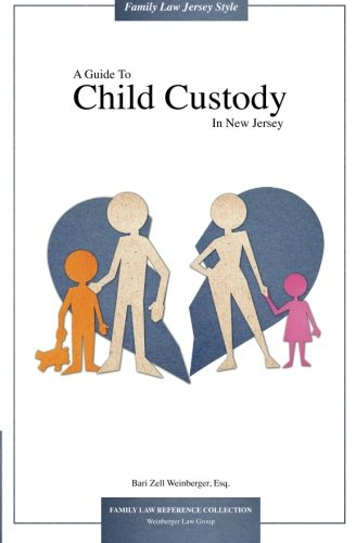 9781942725077: A Guide To Child Custody In New Jersey