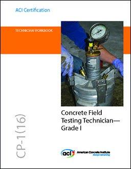 9781942727606: CP-1(16) Technician Workbook for ACI Certification of Concrete Field Testing Technician--Grade I