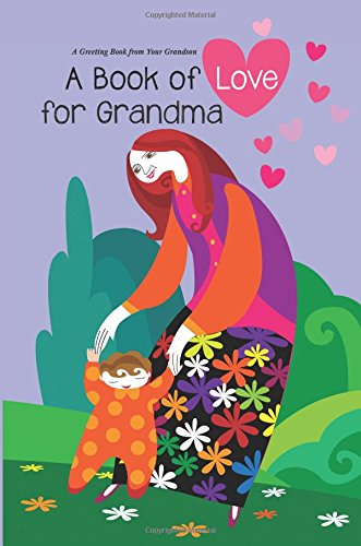 9781942736004: Book of Love for Grandma: A Greeting Book from Your Grandson