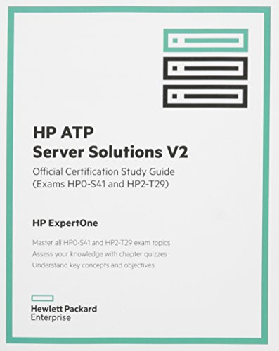 9781942741237: HP ATP Server Solutions V2 Official Certification Study Guide (Exam HP0-S41 and HP2-T29)