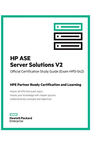 9781942741244: HP ASE Server Solutions v2 Official Certification Study Guide (Exam HP0-S42)