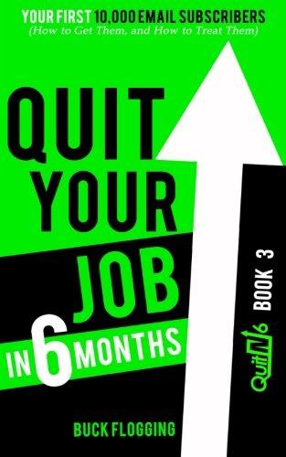 Quit Your Job in 6 Months: Book: Buck Flogging