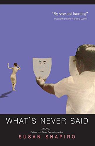 What's Never Said: Susan Shapiro
