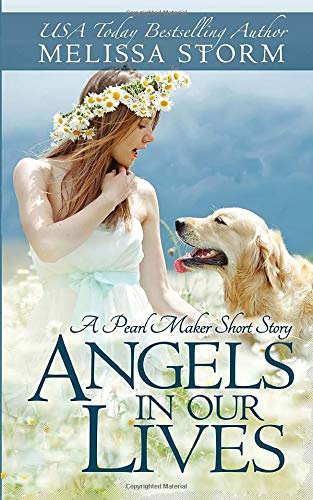 9781942771005: Angels in Our Lives: A Pearl Maker Short Story