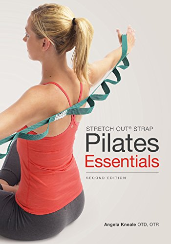 9781942798019: Stretch Out Strap Pilates Essentials 2nd Ed (8216)