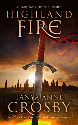 9781942820383: Highland Fire: Guardians of the Stone Book 1