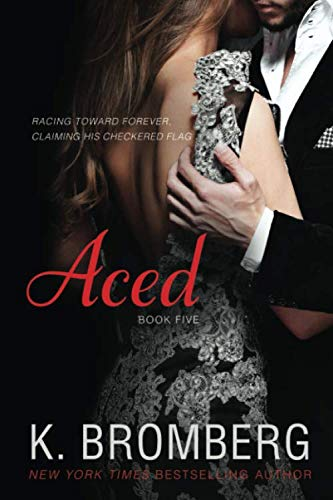 9781942832010: Aced (The Driven Series) (Volume 5)