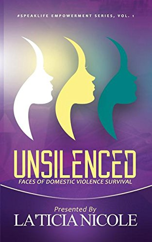 9781942838173: Unsilenced: Faces of Domestic Violence Survival