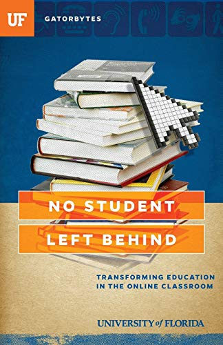 9781942852087: No Student Left Behind: Transforming Education in the Online Classroom