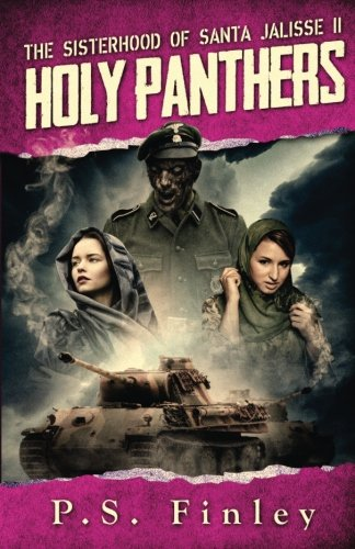 9781942867074: Holy Panthers: The Sisterhood of Santa Jalisse II (Volume 2)