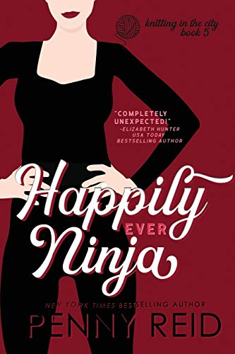 9781942874164: Happily Ever Ninja: A Married Romance (Knitting in the City) (Volume 5)
