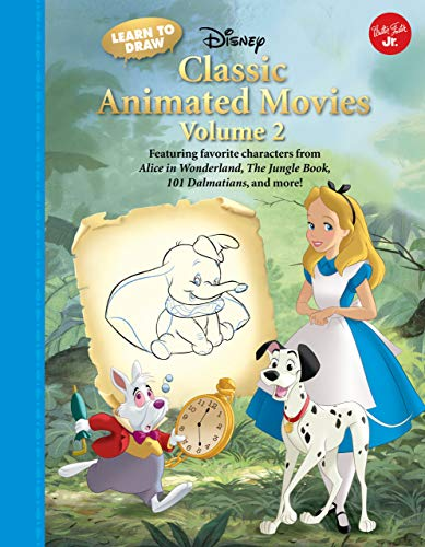 9781942875208: 2: Learn to Draw Disney's Classic Animated Movies: Featuring Favorite Characters from Alice in Wonderland, the Jungle Book, 101 Dalmatians, Peter Pan, and More! (Learn to Draw: Expanded Edition)