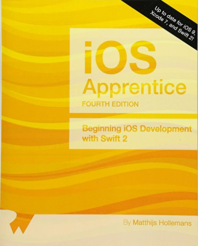 9781942878087: The iOS Apprentice (Fourth Edition): Beginning iOS Development with Swift 2