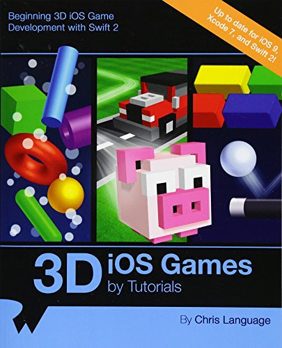 9781942878162: 3D iOS Games by Tutorials: Beginning 3D iOS Game Development with Swift 2