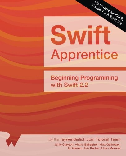 9781942878179: The Swift Apprentice: Updated for Swift 2.2: Beginning Programming with Swift 2.2
