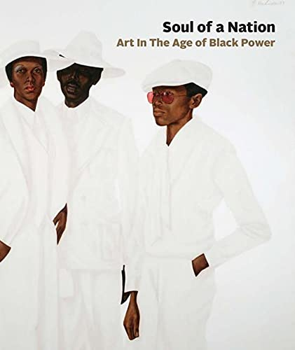 Soul of a Nation: Art in the: Godfrey, Mark; Whitley,