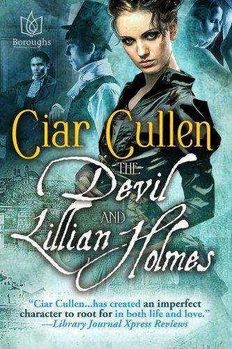The Devil and Lillian Holmes: Ciar Cullen