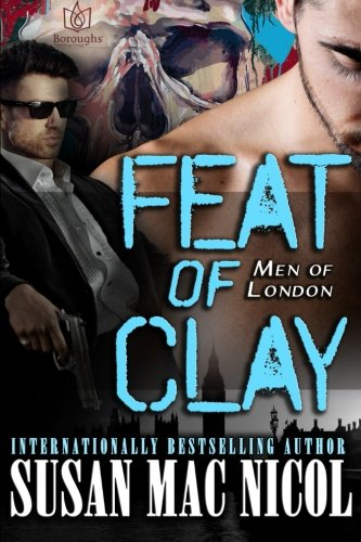9781942886747: Feat of Clay (Men of London) (Volume 4)