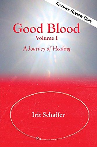 9781942891208: Good Blood: A Journey of Healing, Volume 1