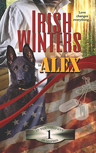 9781942895039: Alex (In the Company of Snipers) (Volume 1)