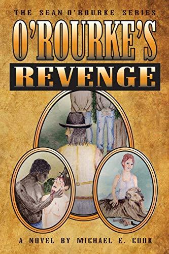 9781942899525: O'Rourke's Revenge (The Sean O'Rourke Series Book 3)
