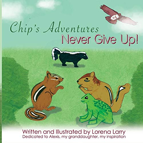 9781942901273: Chip's Adventures Never Give Up!