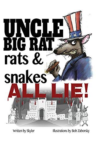 9781942901358: Uncle Big Rat, Rats & Snakes All Lie!