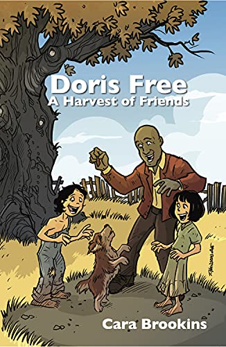 9781942905189: Doris Free: A Harvest of Friends