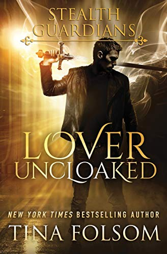 9781942906315: Lover Uncloaked (Stealth Guardians #1)