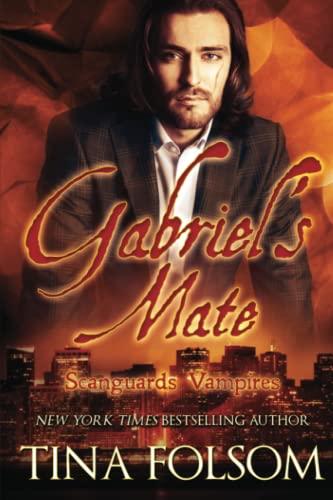 9781942906346: Gabriel's Mate (Scanguards Vampires #3)