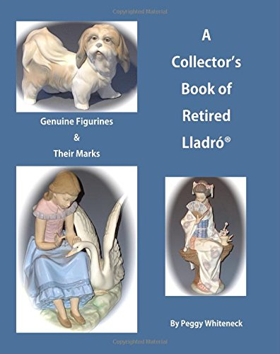 A Collector's Book of Retired Lladro: Genuine Figurines and Their Marks