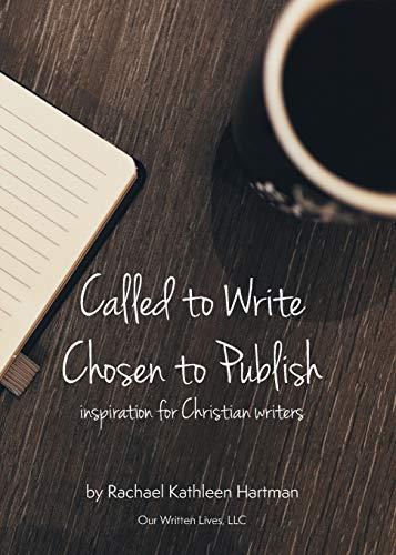 9781942923107: Called to Write, Chosen to Publish