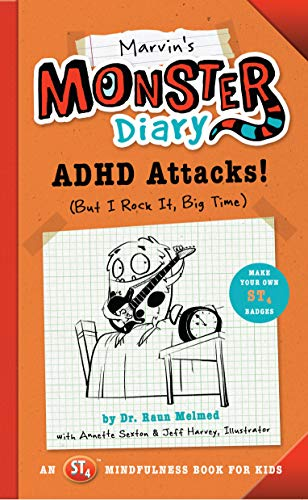 9781942934103: Marvin's Monster Diary: ADHD Attacks! (But I Rock It, Big Time): An ST4 Mindfulness Book for Kids