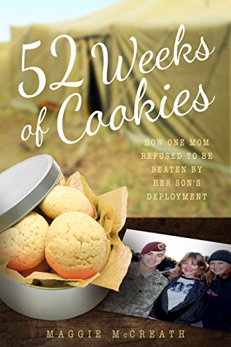 9781942934363: 52 Weeks of Cookies: How One Mom Refused to Be Beaten by Her Son's Deployment