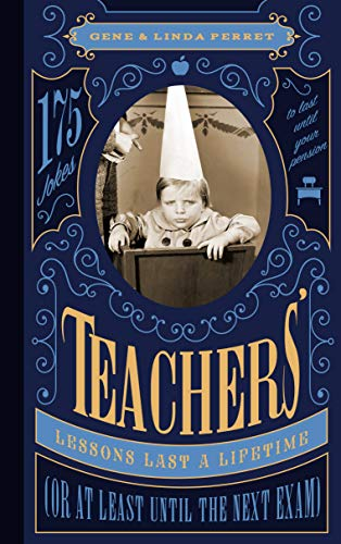Teachers' Lessons Last a Lifetime (Or at: Gene Perret; Linda
