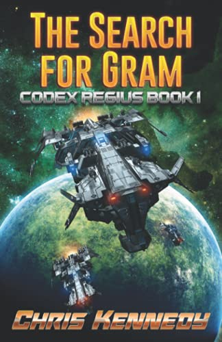 The Search for Gram (Codex Regius) (Volume 1): Chris Kennedy