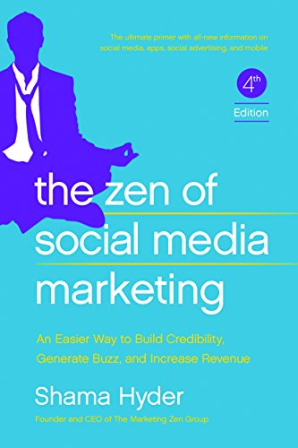9781942952060: The Zen of Social Media Marketing: An Easier Way to Build Credibility, Generate Buzz, and Increase Revenue
