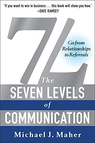 9781942952473: 7l, the Seven Levels of Communication: Go from Relationships to Referrals
