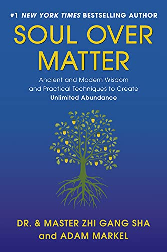 9781942952589: Soul Over Matter: Ancient and Modern Wisdom and Practical Techniques to Create Unlimited Abundance