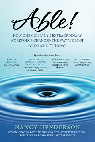9781942952602: Able!: How One Company's Extraordinary Workforce Changed the Way We Look at Disability Today