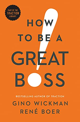9781942952848: How to Be a Great Boss