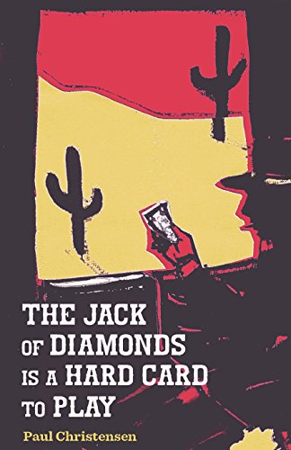 The Jack of Diamonds Is a Hard: Christensen, Paul